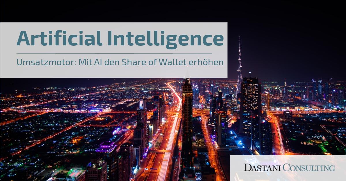 Umsatzsteigerung mit Artificial Intelligence | Share of Wallet