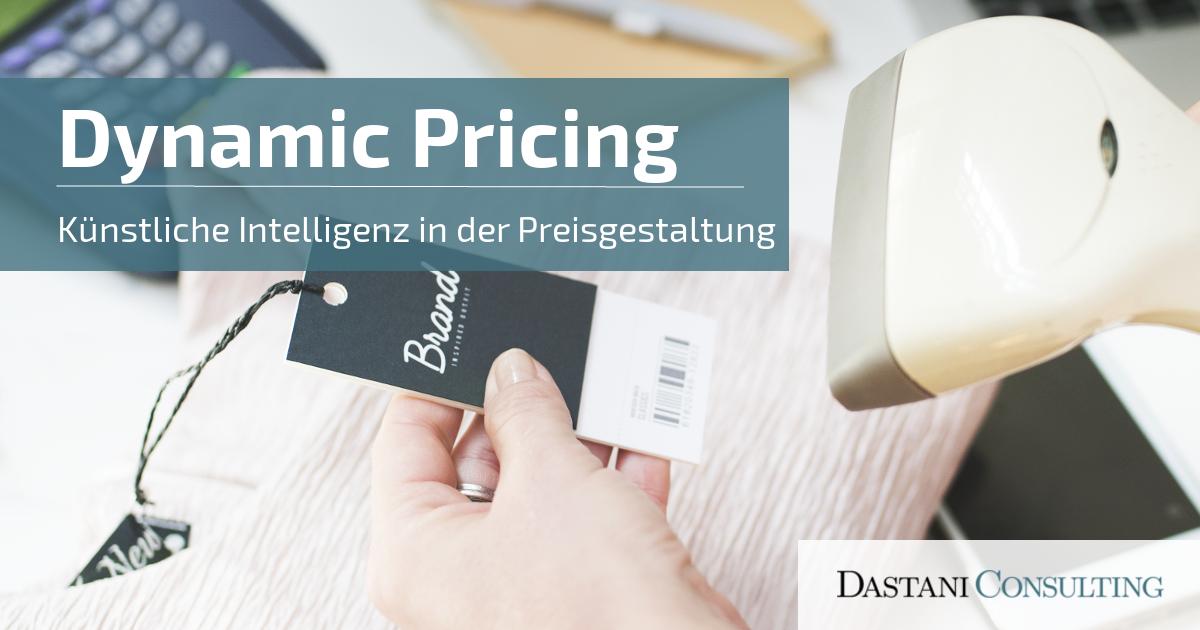 Dynamic Pricing | Künstliche Intelligenz in der Preisgestaltung