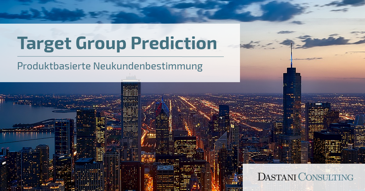 Target Group Predict | Produktbasierte Neukundenbestimmung