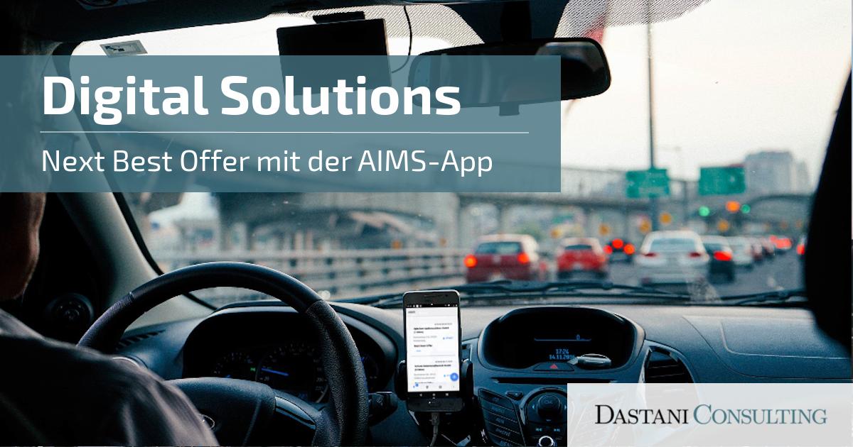 Digital Solutions | Next Best Offer mit der AIMS-App