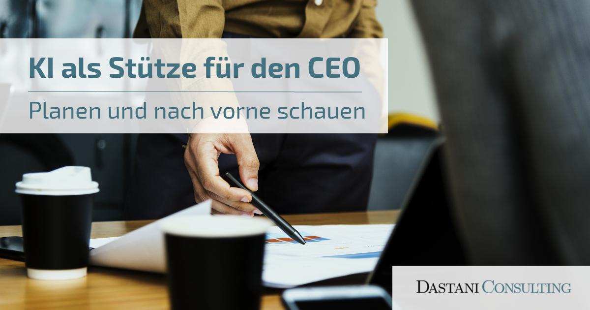 KI als Stütze für den CEO | Planen und nach vorne schauen