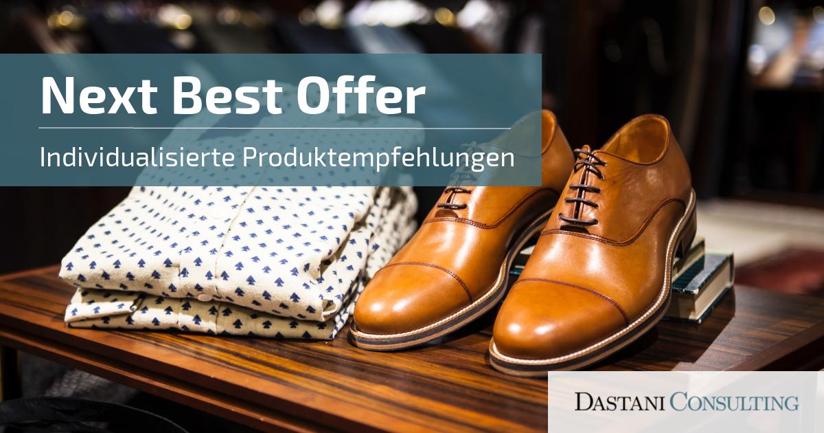 Next Best Offer | Individualisierte Produktempfehlungen für Kunden