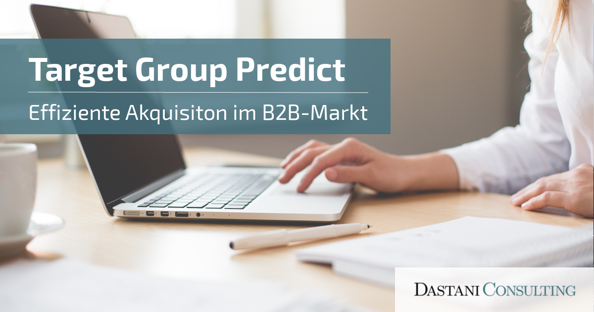 Target Group Predict | Effiziente Akquisition im B2B-MArkt