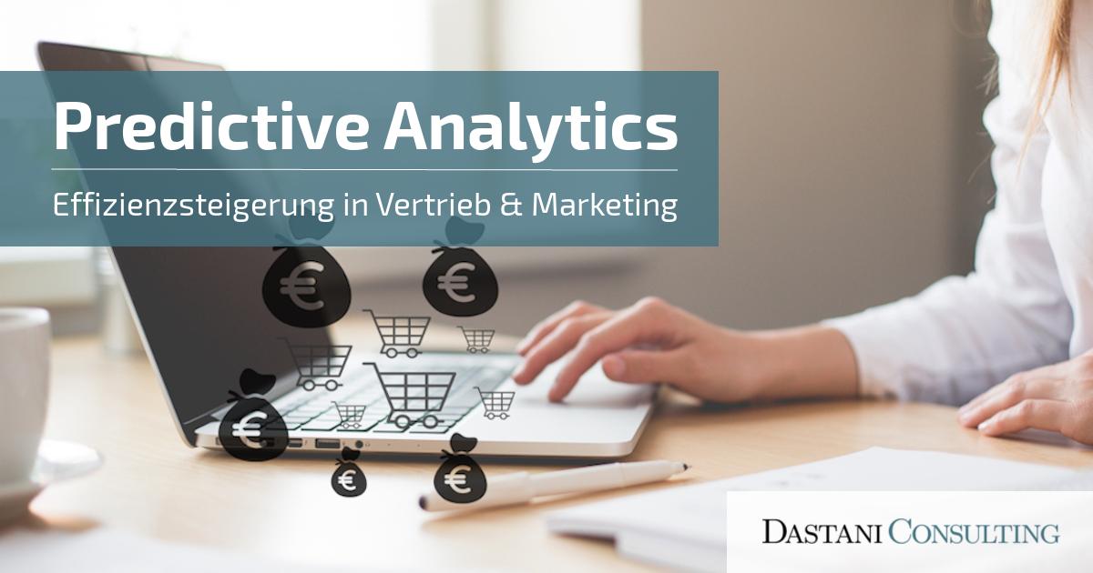 Predictive Analytics im E-Commerce | Effizienzsteigerung im Marketing und Vertrieb