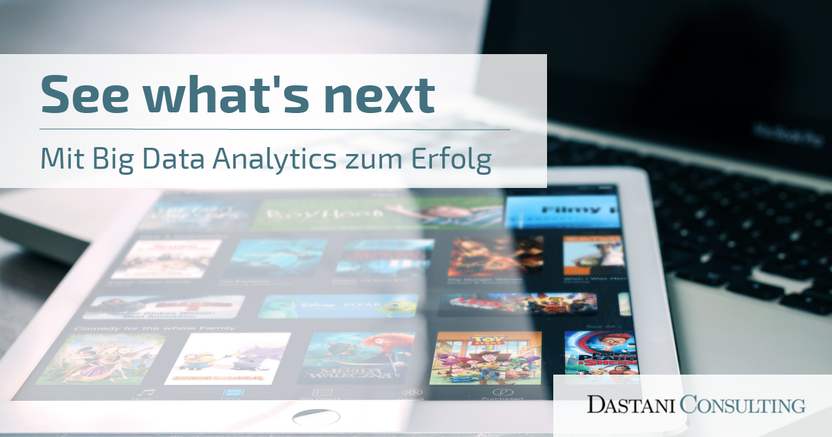 See what's next | Mit Big Data Analytics zum Erfolg