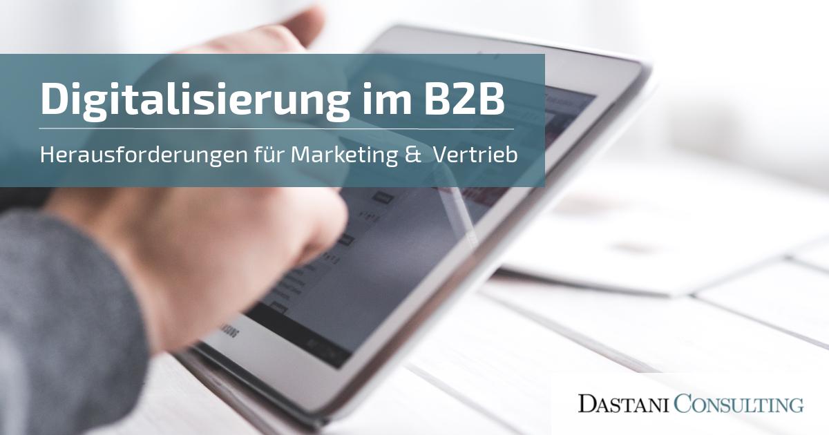 Digitalisierung im B2B | Herausforderungen für Marketing und Vertrieb