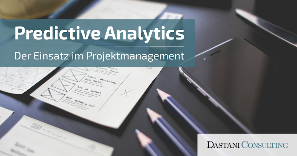 Predictive Analytics im Projektmanagement