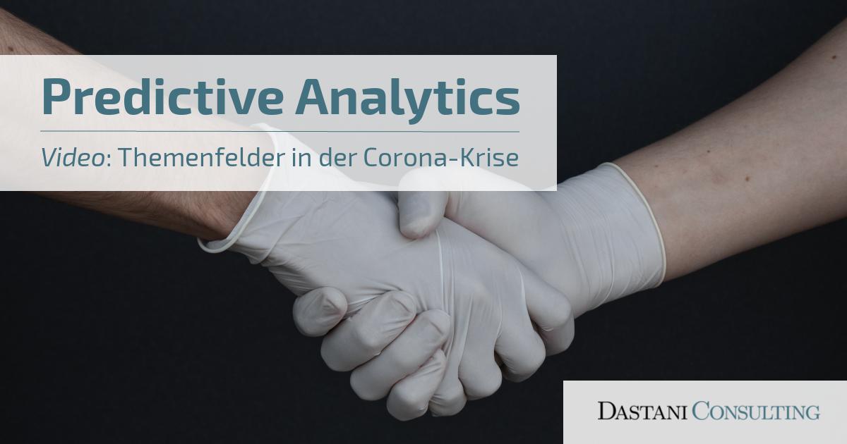 Predictive Analytics in Zeiten von Corona