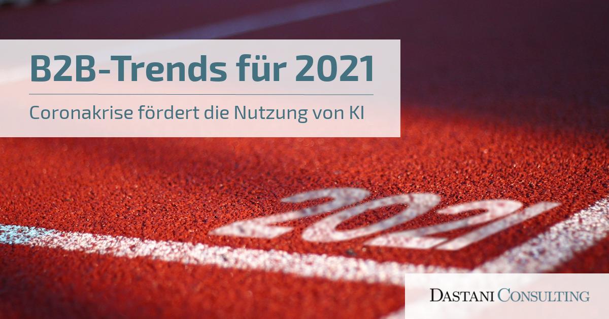 B2B-Trends für 2021